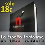 La España Fantasma: Un libro solitario. De venta en Bubok